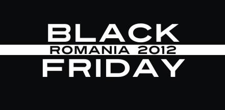 Black Friday Romania – 23 noiembrie 2012